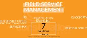 Constellation ShortList™ for Field Service Management