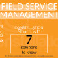 Constellation ShortList™ for Field Service Management